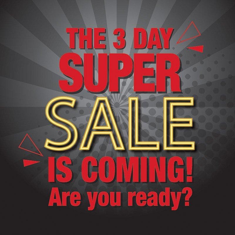 3 Day Super Sale